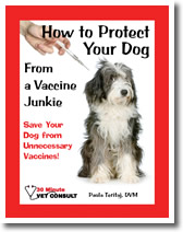 How to Protect Your Dog From a Vaccine Junkie